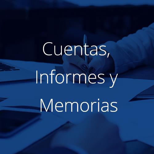 Cuentas, Informes y Memoria